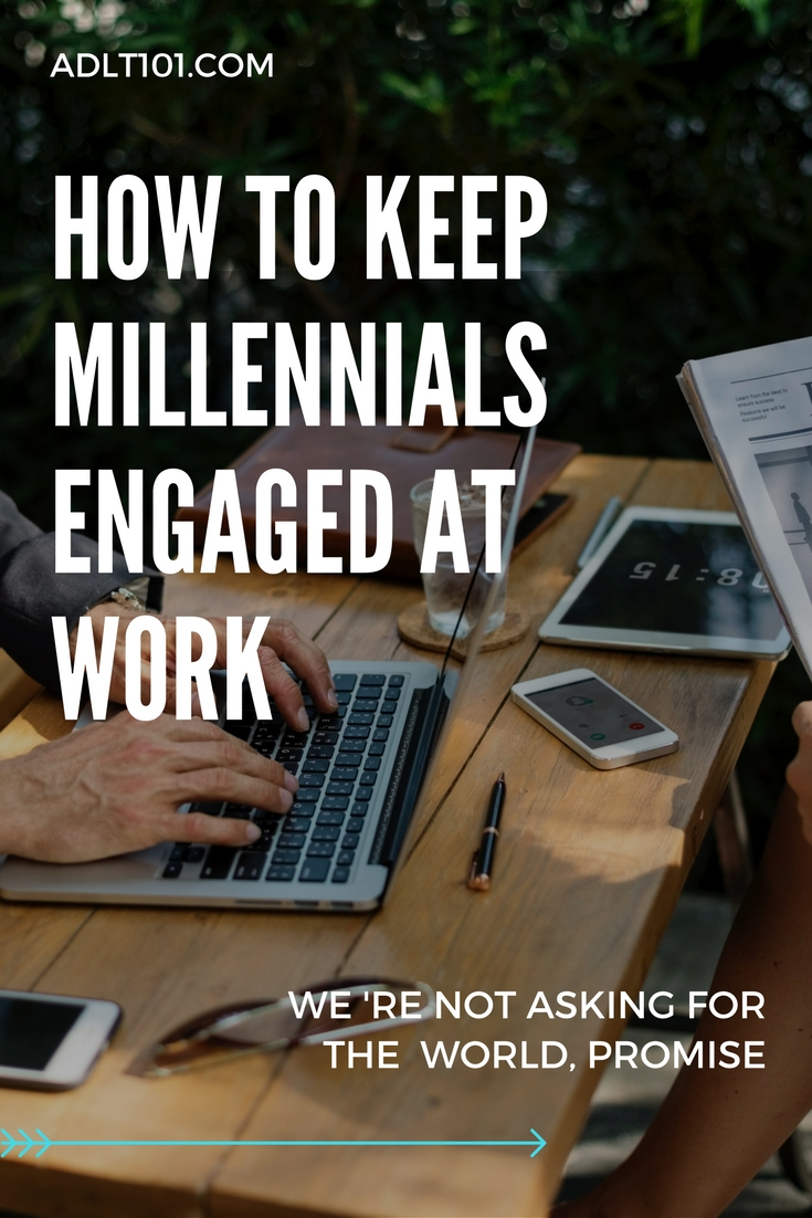 How to Keep Millennials Engaged at work